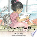 Dear Sweetie  I m Okay