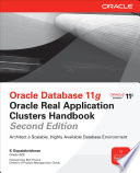 Oracle Database 11g Oracle Real Application Clusters Handbook  2nd Edition
