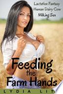 Feeding the Farm Hands   Lactation Sex Milking Fantasy