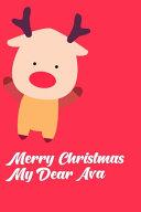 Merry Christmas My Dear Ava Book PDF