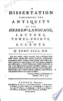 A Dissertation Concerning the Antiquity of the Hebrew Language
