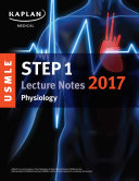 USMLE Step 1 Lecture Notes 2017  Physiology
