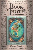 Book of Thoth Of The Golden Dawn As Well
