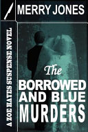 The Borrowed and Blue Murders Nick Stiles The Festivities Are Threatened When