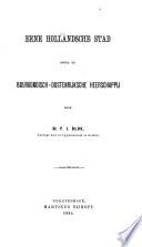 Eene Hollandsche stad onder de Bourgondisch-Oostenrijksche heerschappij