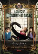 A Series of Unfortunate Events #2: The Reptile Room Netflix Tie-in Edition Baudelaire Are Intelligent Children They Are