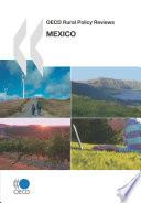 OECD Rural Policy Reviews OECD Rural Policy Reviews  Mexico 2007