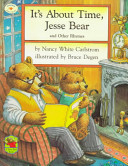 It s about Time  Jesse Bear