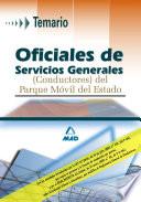 Oficiales de Servicios Generales  conductores  Del Parque Movil Del Estado  Temario  E book
