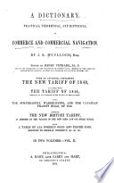 A Dictionary, Practical, Theoretical, and Historical, of Commerce and Commercial Navigation