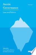 Arctic Governance, Vol. 1
