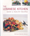 Lebanese Kitchen Of Authentic Recipes Ranging From Eggplant