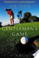 A Gentleman s Game Book PDF
