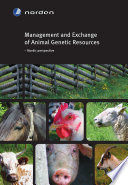 Management and Exchange of Animal Genetic Resources