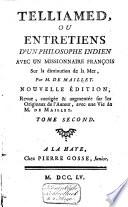Telliamed, ou Entretiens d'un philosophe indien avec un missionaire françois sur la diminution de la mer