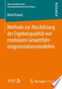 Methode zur Absch  tzung der Ergebnisqualit  t von modularen Gesamtfahrzeugsimulationsmodellen