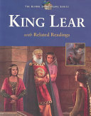 The Tragedy of King Lear with Related Readings