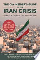 The CIA Insider s Guide to the Iran Crisis Book PDF