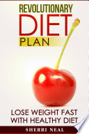 Revolutionary Diet Plan