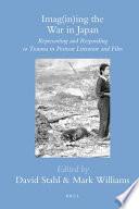 Imag in ing the War in Japan Book PDF