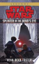 Splinter of the Mind's Eye: Star Wars Legends