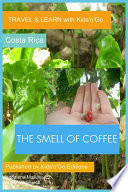 The Smell Of Coffee Guanacaste Costa Rica