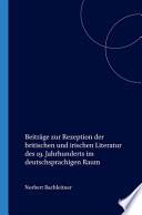 Beiträge zur Rezeption der britischen und irischen Literatur des 19. Jahrhunderts im deutschsprachigen Raum