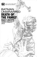 Batman Unwrapped  Death of the Family
