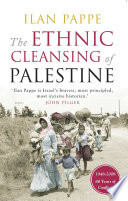 The Ethnic Cleansing Of Palestine
