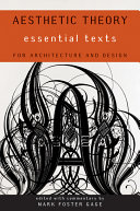 Aesthetic Theory Essential Texts For Architecture And Design