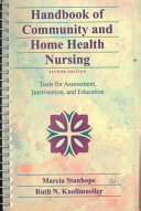 Handbook of Community and Home Health Nursing