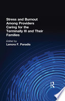 Stress and Burnout Among Providers Caring for the Terminally Ill and Their Families