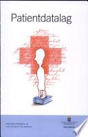 SOU 2006:082 Patientdatalag