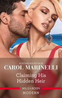 Claiming His Hidden Heir : won't be denied his heir! buttoned-up pa cecelia...