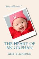 The Heart of an Orphan