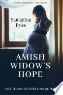 Amish Widow s Hope  Expectant Amish Widows Book 1