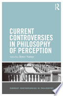 Current Controversies In Philosophy Of Perception book
