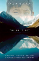 The Blue Sky : people's ancient way of life...