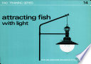 Attracting Fish with Light