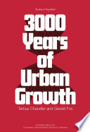 3000 Years Of Urban Growth : from large cities at different points in time...