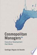 Cosmopolitan Managers