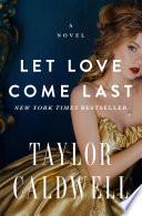 Let Love Come Last Book PDF