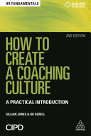 How to Create a Coaching Culture: A Practical Introduction