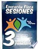 Educaci  n F  sica Sesiones Tercer Ciclo Primaria