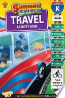 Summer Splash Travel Activity Book  Grade K