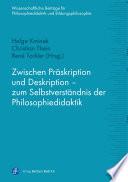 Zwischen Präskription und Deskription – zum Selbstverständnis der Philosophiedidaktik