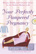 Your Perfectly Pampered Pregnancy