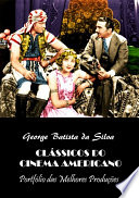 ClÁssicos Do Cinema Americano