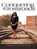 Conquering The Crossroads