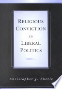 Religious Conviction in Liberal Politics Pdf/ePub eBook
